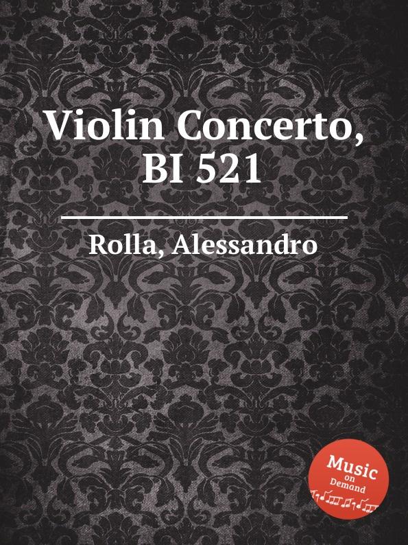 A. Rolla Violin Concerto, BI 521 a rolla adagio e gran polonese for violin and orchestra bi 494