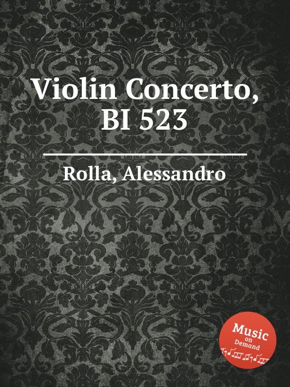 A. Rolla Violin Concerto, BI 523 a rolla adagio e tema con variazioni for violin and orchestra bi 488