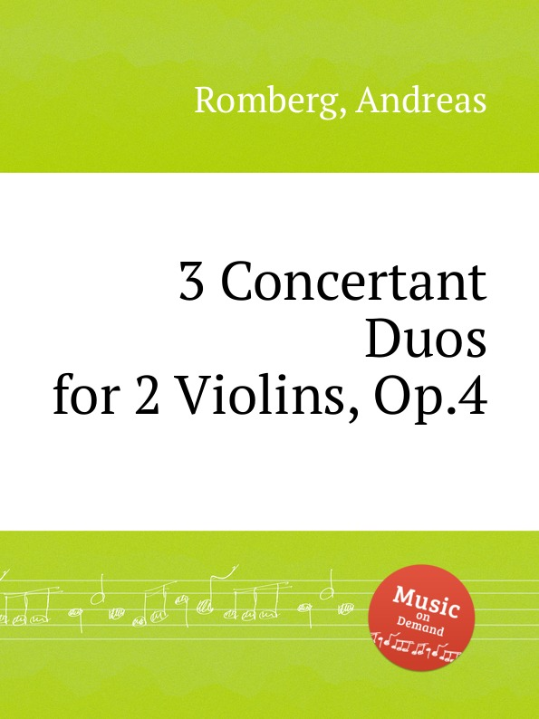 A. Romberg 3 Concertant Duos for 2 Violins, Op.4