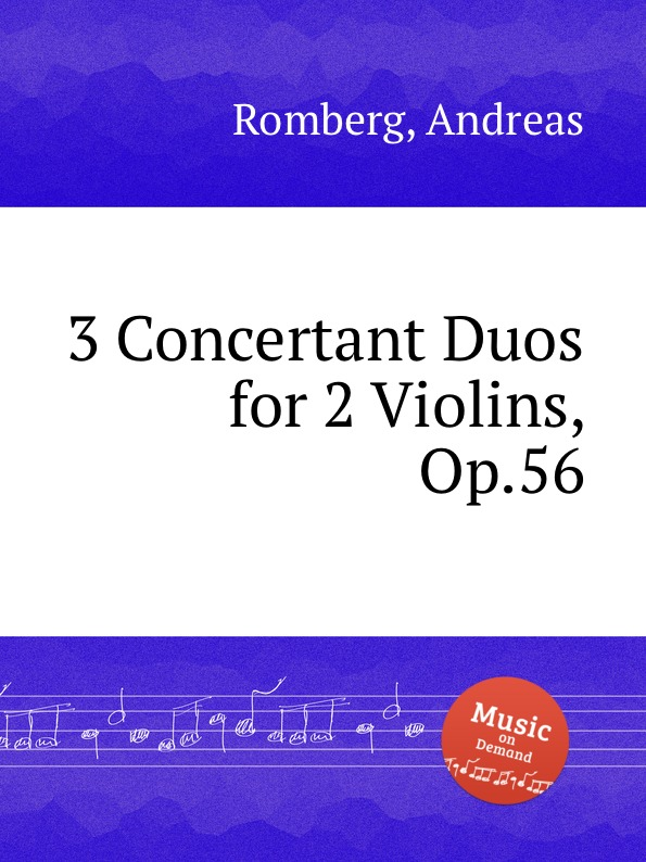 A. Romberg 3 Concertant Duos for 2 Violins, Op.56