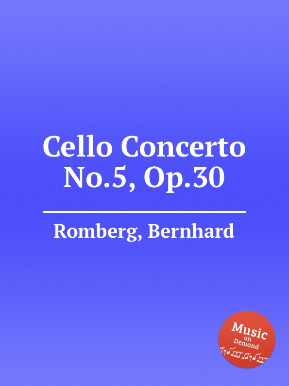 B. Romberg Cello Concerto No.5, Op.30 f neruda cello concerto no 5 op 66