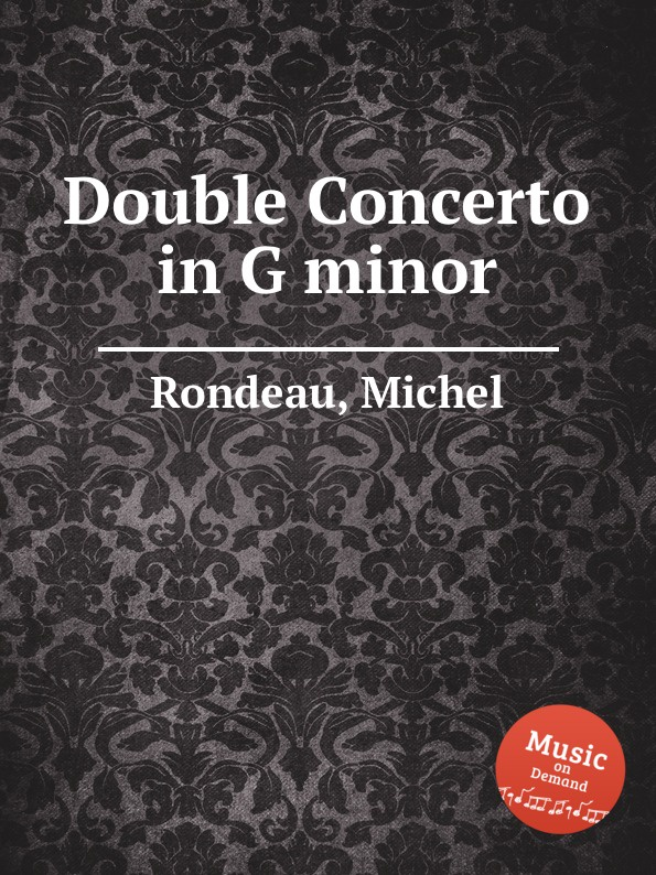 M. Rondeau Double Concerto in G minor p wesenauer concerto for 2 trumpets trombone and strings