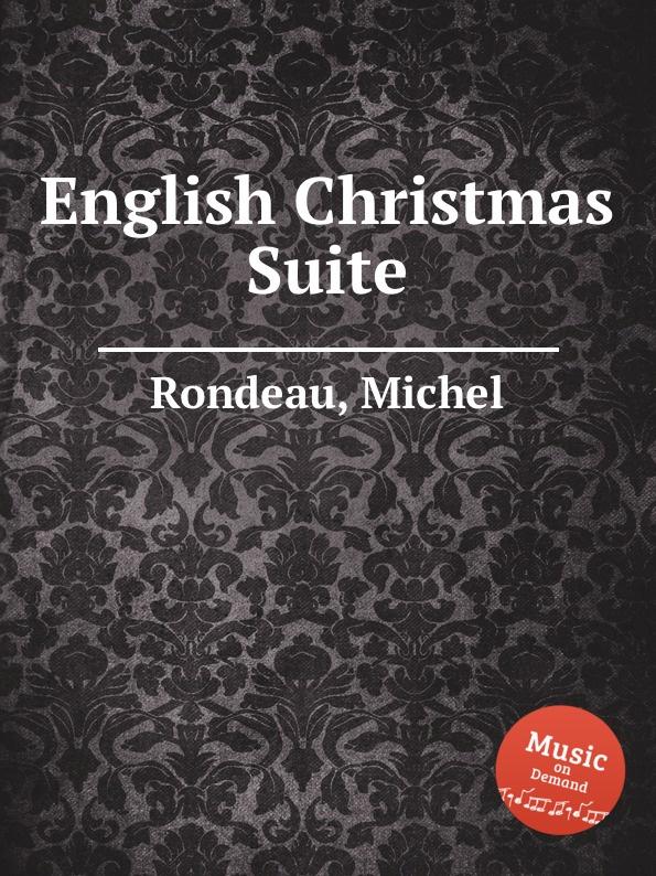 цена M. Rondeau English Christmas Suite в интернет-магазинах