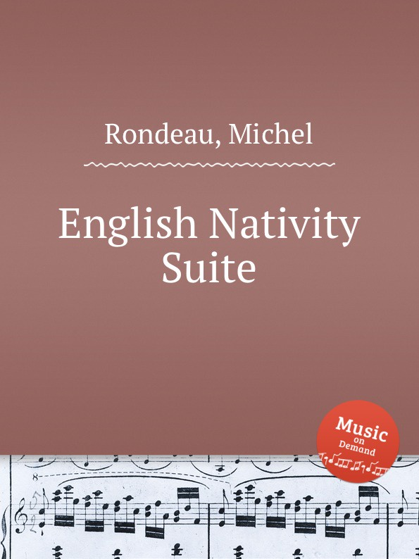 M. Rondeau English Nativity Suite nativity