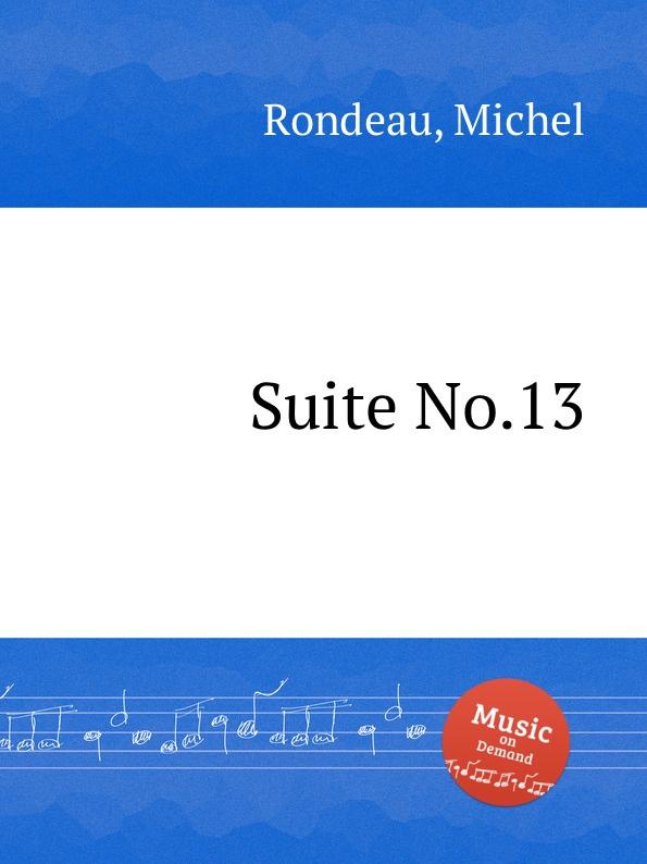 цена M. Rondeau Suite No.13 в интернет-магазинах