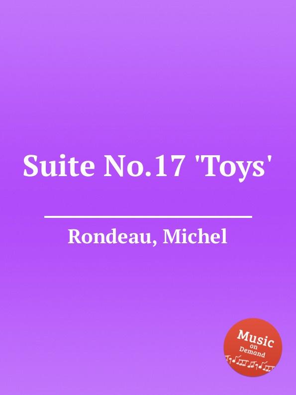M. Rondeau Suite No.17 .Toys. m rondeau christmas pastoral suite