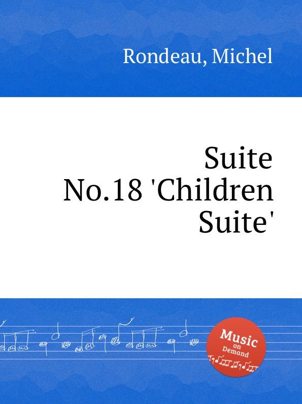 цена M. Rondeau Suite No.18 .Children Suite. в интернет-магазинах