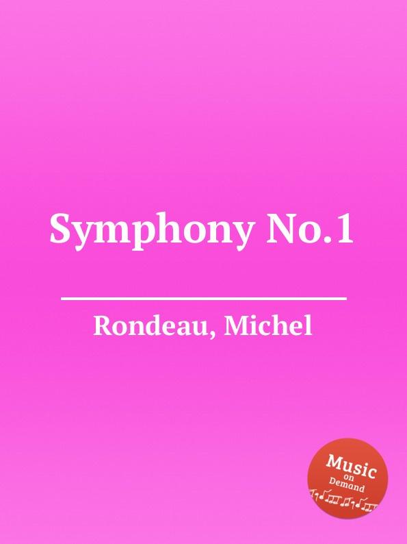 M. Rondeau Symphony No.1 m rondeau symphony no 27