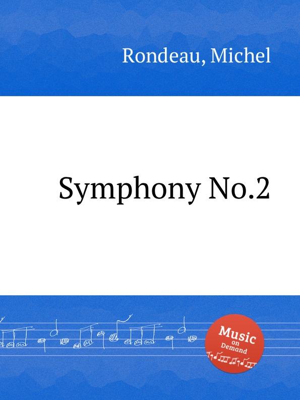 M. Rondeau Symphony No.2 m rondeau symphony no 27