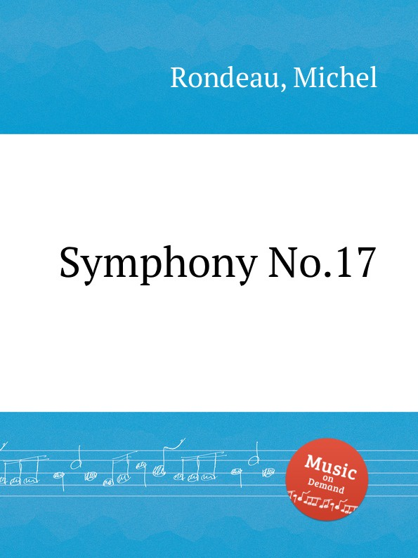 M. Rondeau Symphony No.17 m rondeau symphony no 19