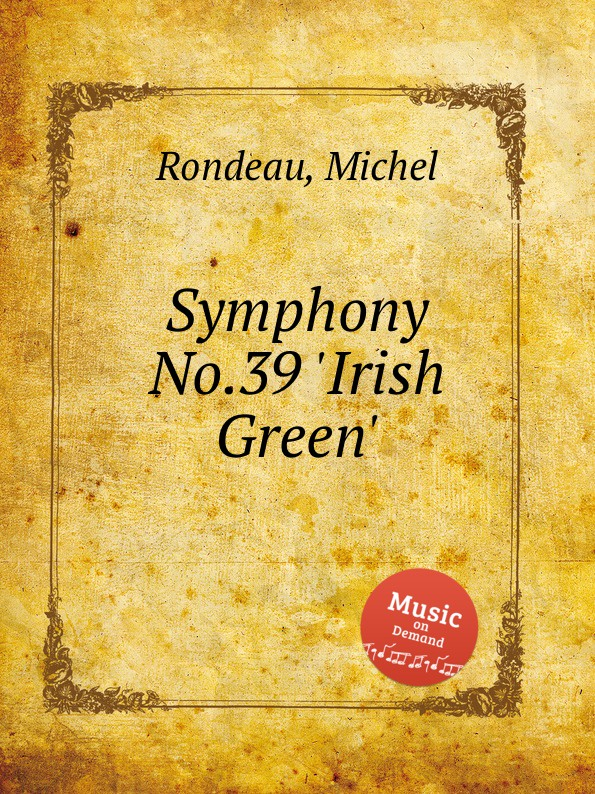 M. Rondeau Symphony No.39 .Irish Green. m rondeau symphony no 19