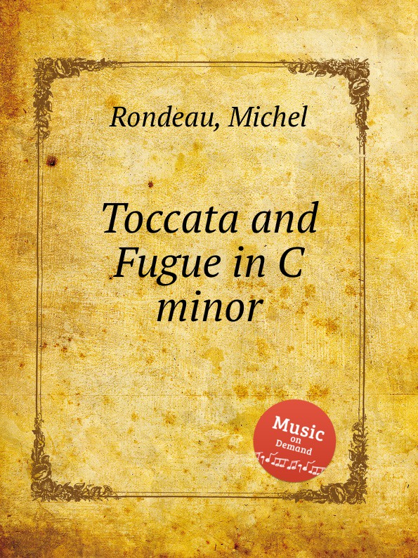 M. Rondeau Toccata and Fugue in C minor r c cohen toccata in a minor