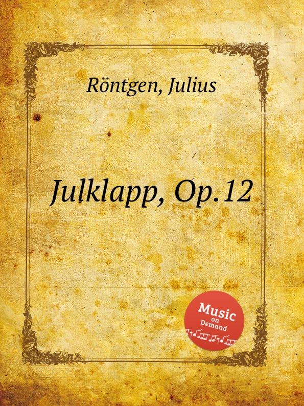 J. Röntgen Julklapp, Op.12 j röntgen sеrеnade mеlancolique