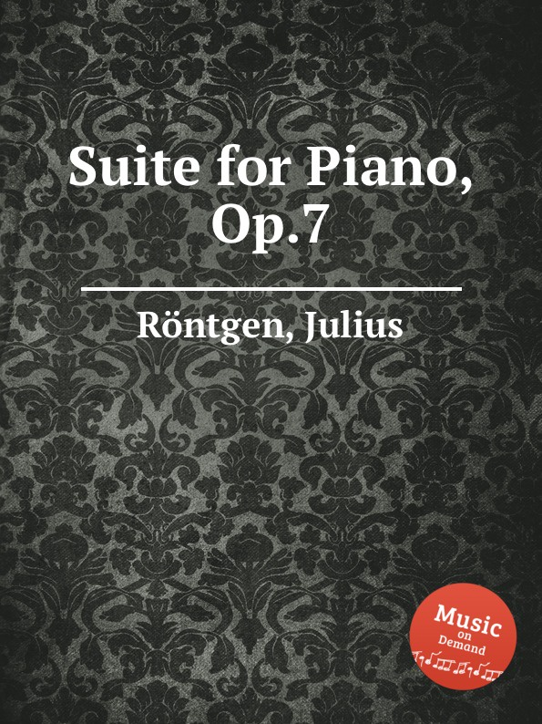 J. Röntgen Suite for Piano, Op.7 j röntgen suite for piano op 7