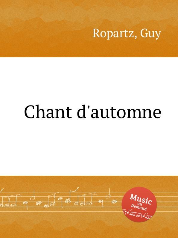 лучшая цена G. Ropartz Chant d.automne