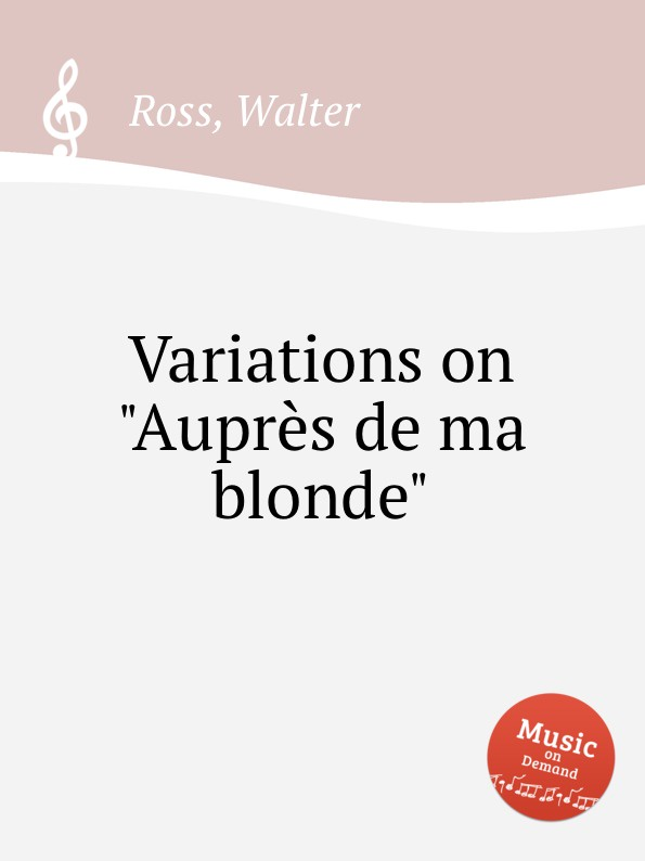 W. Ross Variations on Auprеs de ma blonde j d wael variations on the famous bass line by pachelbel