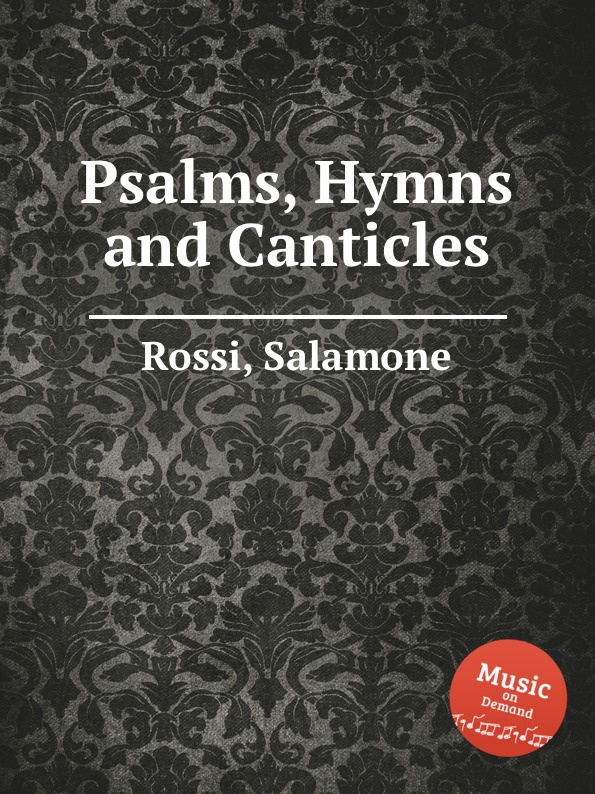 S. Rossi Psalms, Hymns and Canticles voices