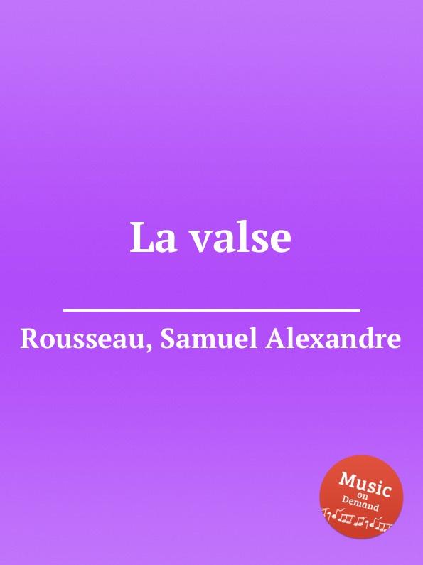 S.A. Rousseau La valse