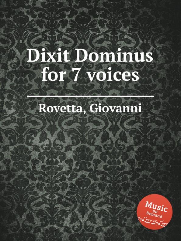 G. Rovetta Dixit Dominus for 7 voices цена в Москве и Питере