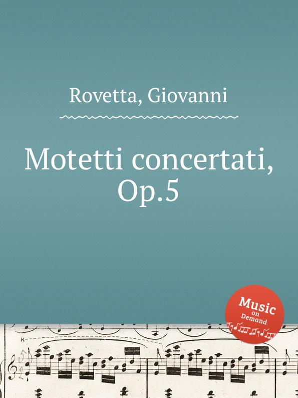 G. Rovetta Motetti concertati, Op.5