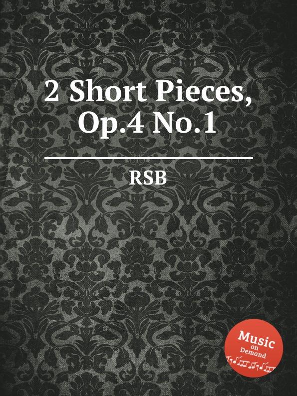 RSB 2 Short Pieces, Op.4 No.1