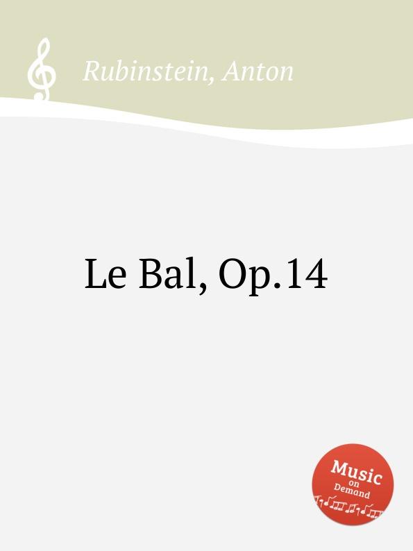 A. Rubinstein Le Bal, Op.14 bernhard vogel anton rubinstein