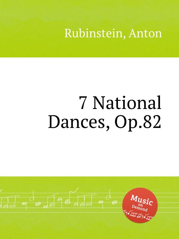 A. Rubinstein 7 National Dances, Op.82