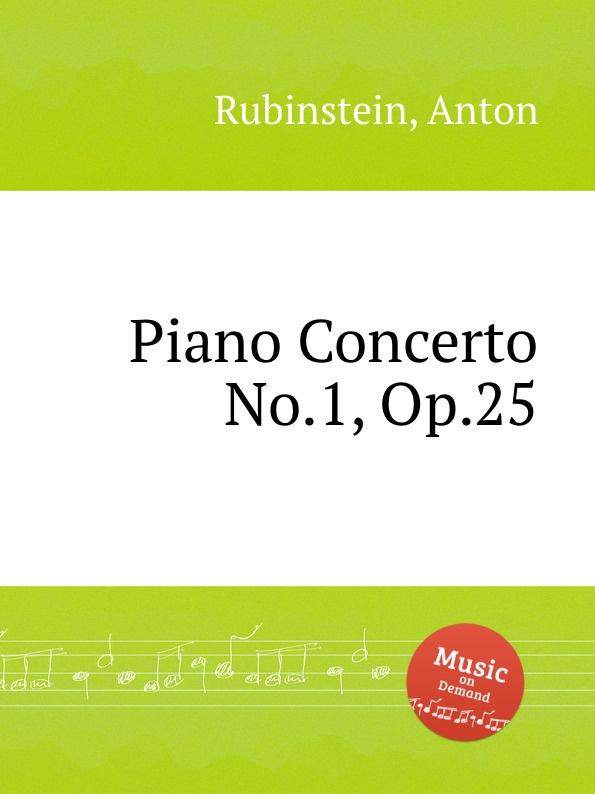 A. Rubinstein Piano Concerto No.1, Op.25