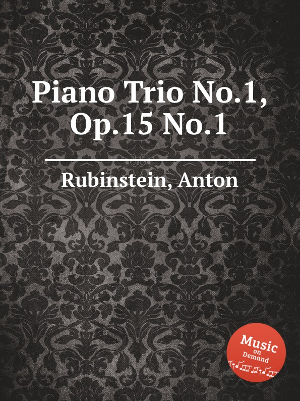 A. Rubinstein Piano Trio No.1, Op.15 No.1 недорого