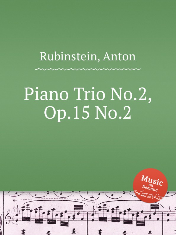 A. Rubinstein Piano Trio No.2, Op.15 No.2 f luzzatto piano trio no 2 op 37