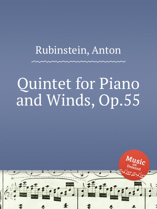 A. Rubinstein Quintet for Piano and Winds, Op.55 m alejandre prada quintet for piano and winds op 51