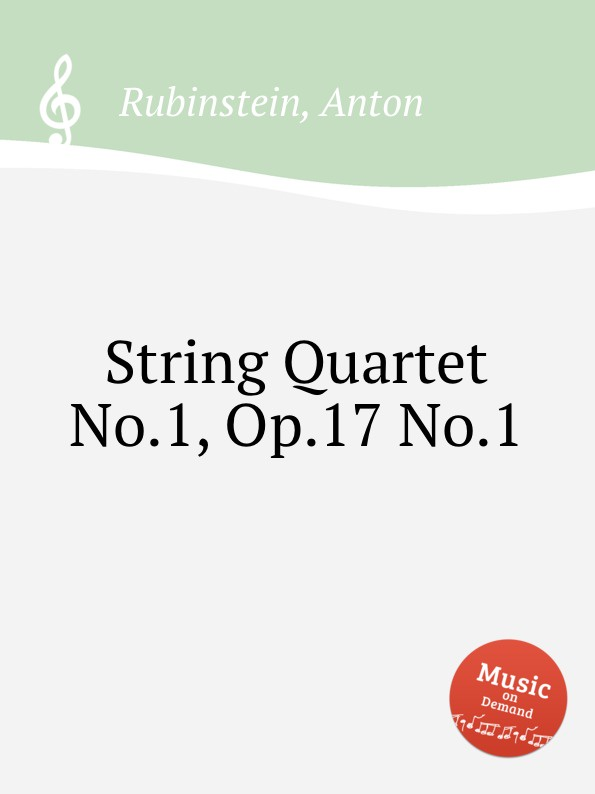 лучшая цена A. Rubinstein String Quartet No.1, Op.17 No.1
