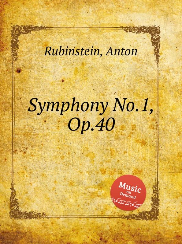 A. Rubinstein Symphony No.1, Op.40 a rubinstein symphony no 2 op 42 ocеan