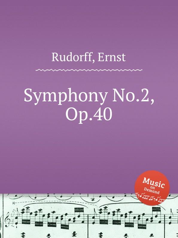 E. Rudorff Symphony No.2, Op.40