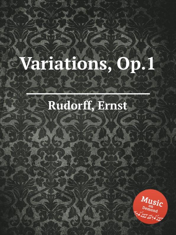 E. Rudorff Variations, Op.1
