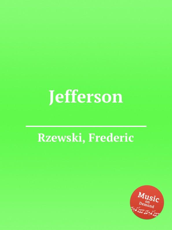 F. Rzewski Jefferson f rzewski requiem