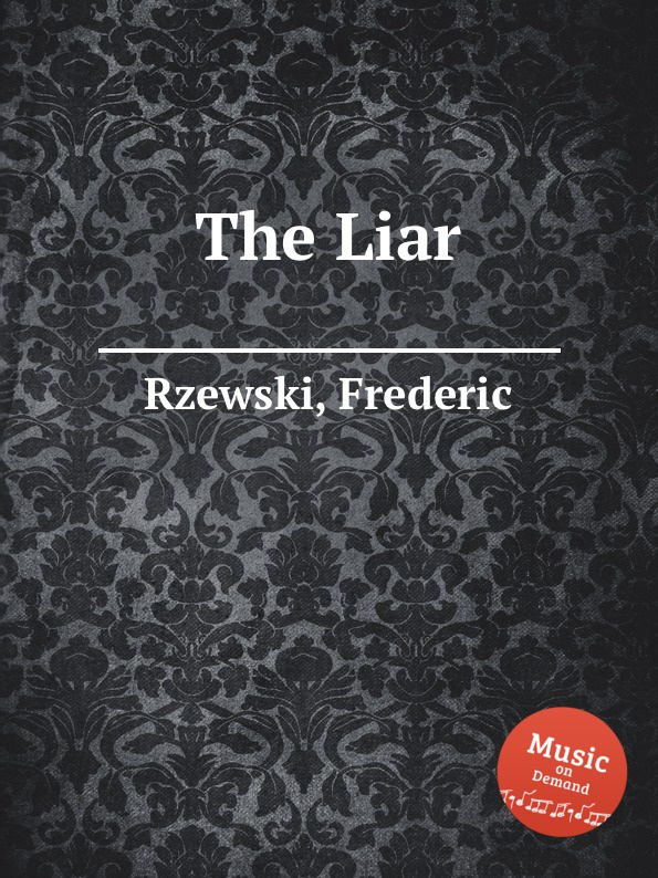 цена на F. Rzewski The Liar
