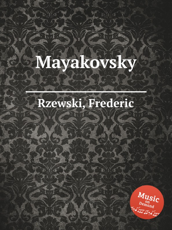 F. Rzewski Mayakovsky f rzewski requiem