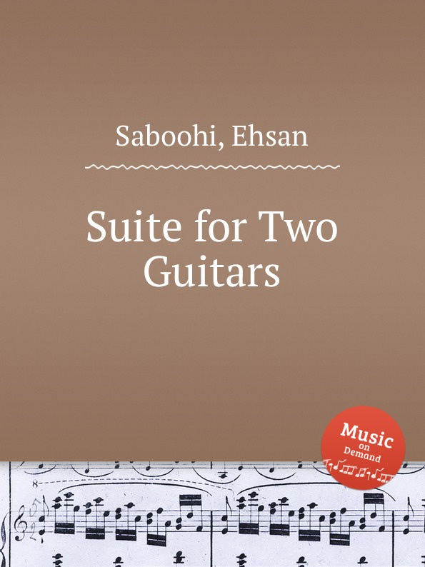 E. Saboohi Suite for Two Guitars p pettoletti divertissement for two guitars
