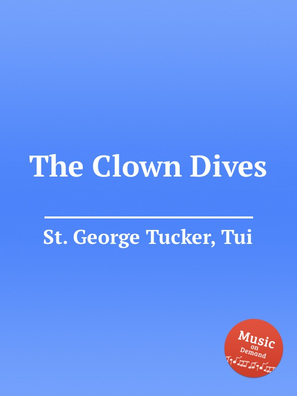St. T.G. Tucker The Clown Dives цена и фото