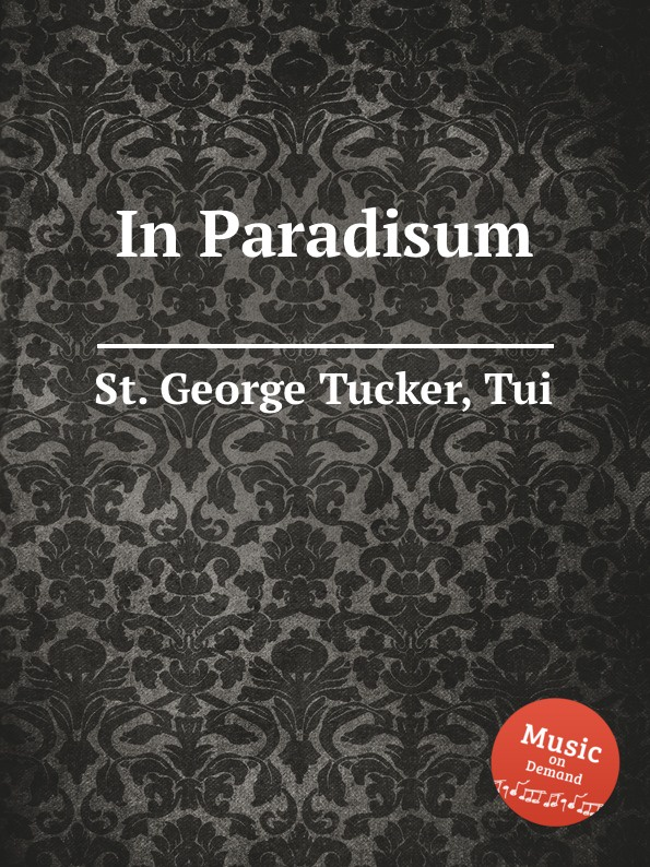 цена St. T.G. Tucker In Paradisum онлайн в 2017 году