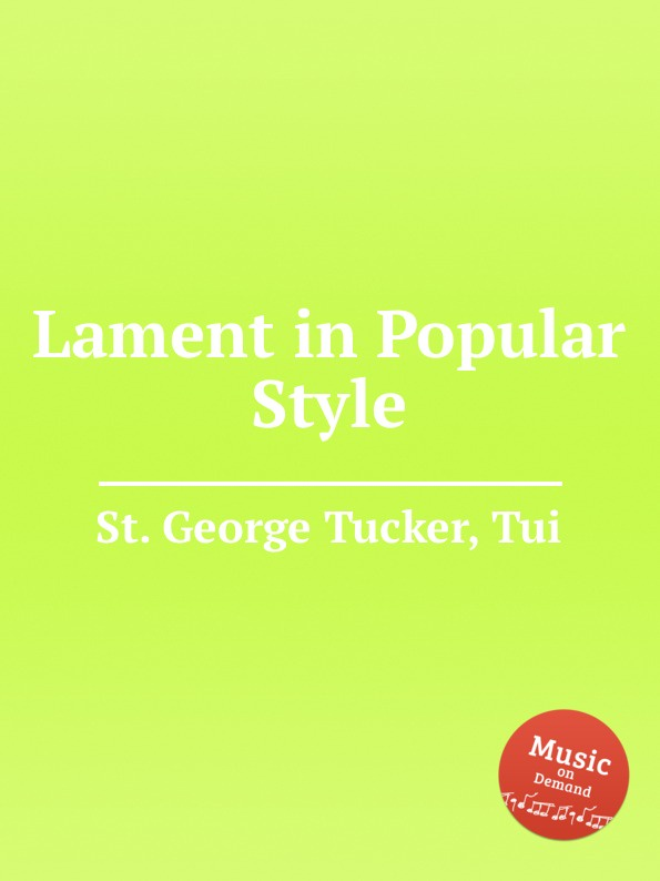 St. T.G. Tucker Lament in Popular Style st t g tucker ave verum for piano