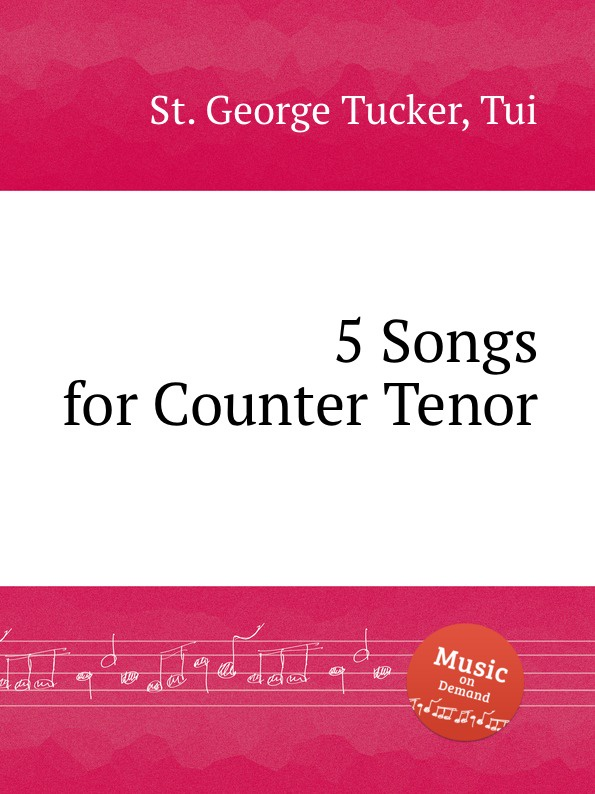St. T.G. Tucker 5 Songs for Counter Tenor st t g tucker ave verum for piano