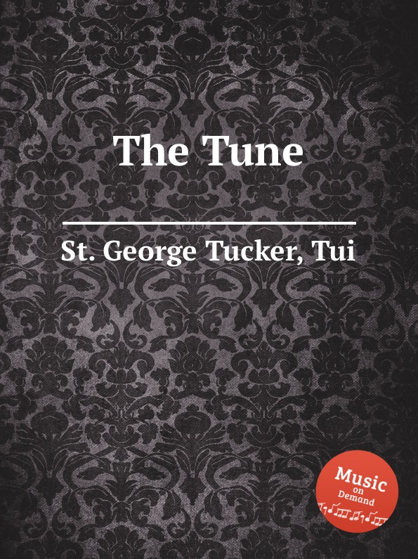 St. T.G. Tucker The Tune цена и фото