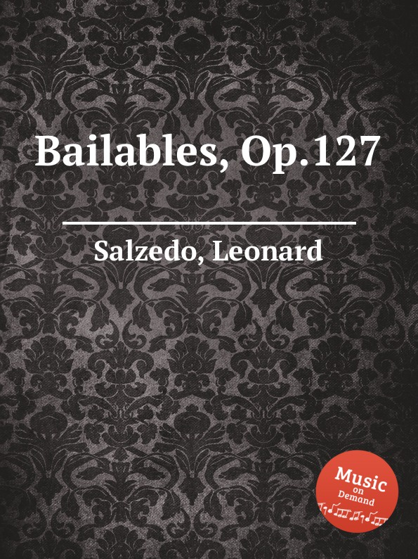 цена L. Salzedo Bailables, Op.127 в интернет-магазинах