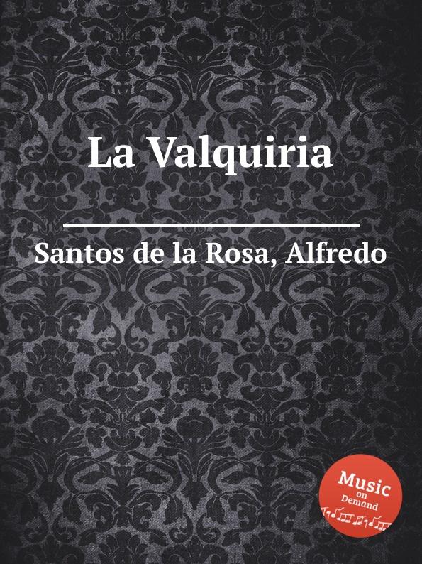 A.S. de la Rosa La Valquiria