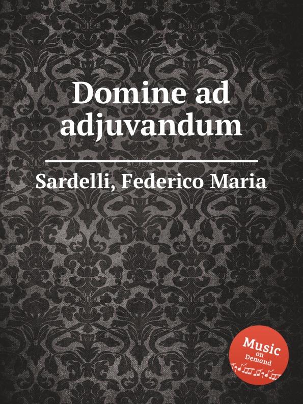 F.M. Sardelli Domine ad adjuvandum