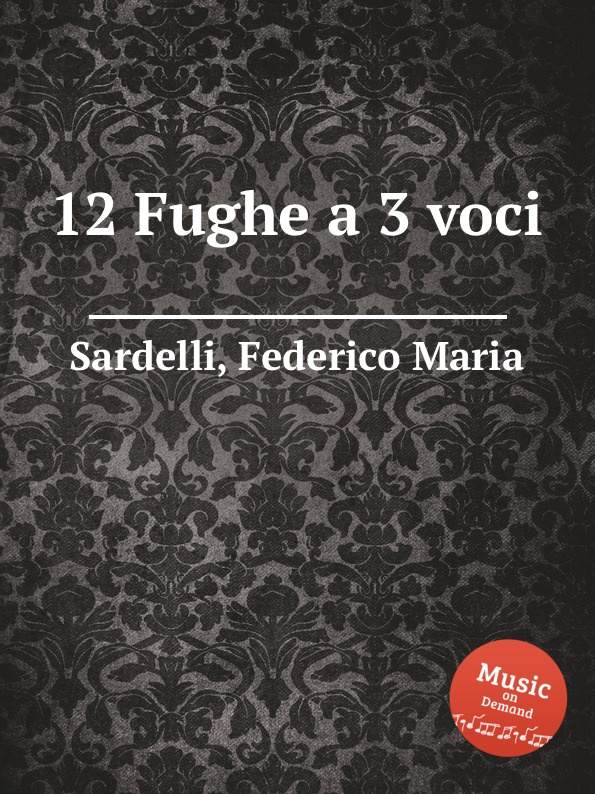 цена F.M. Sardelli 12 Fughe a 3 voci в интернет-магазинах