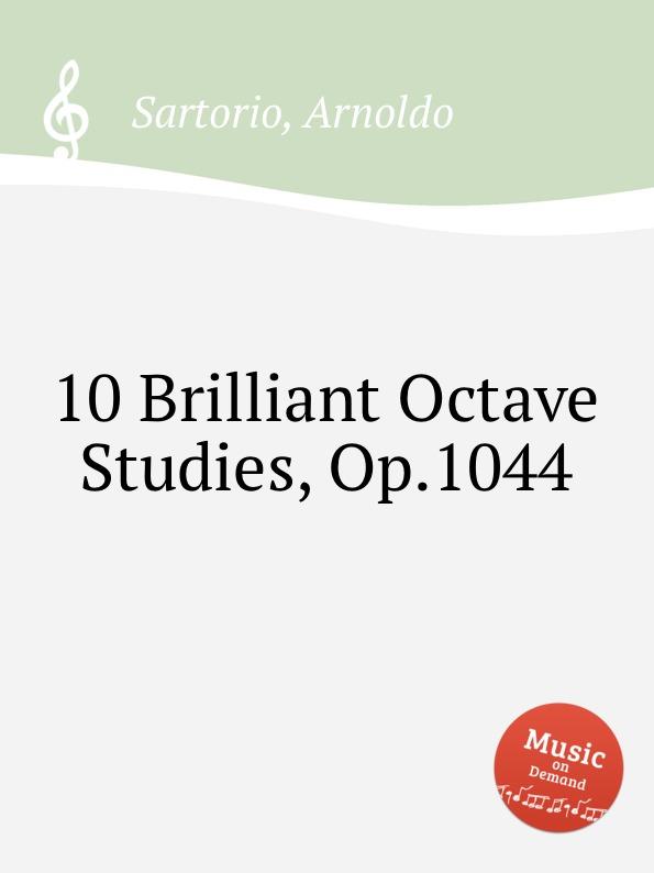 A. Sartorio 10 Brilliant Octave Studies, Op.1044