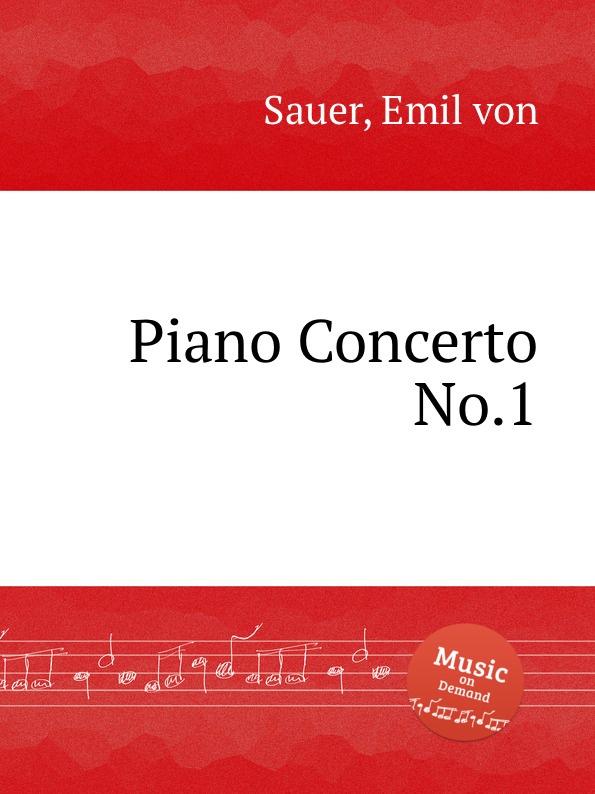 E. von Sauer Piano Concerto No.1 недорого